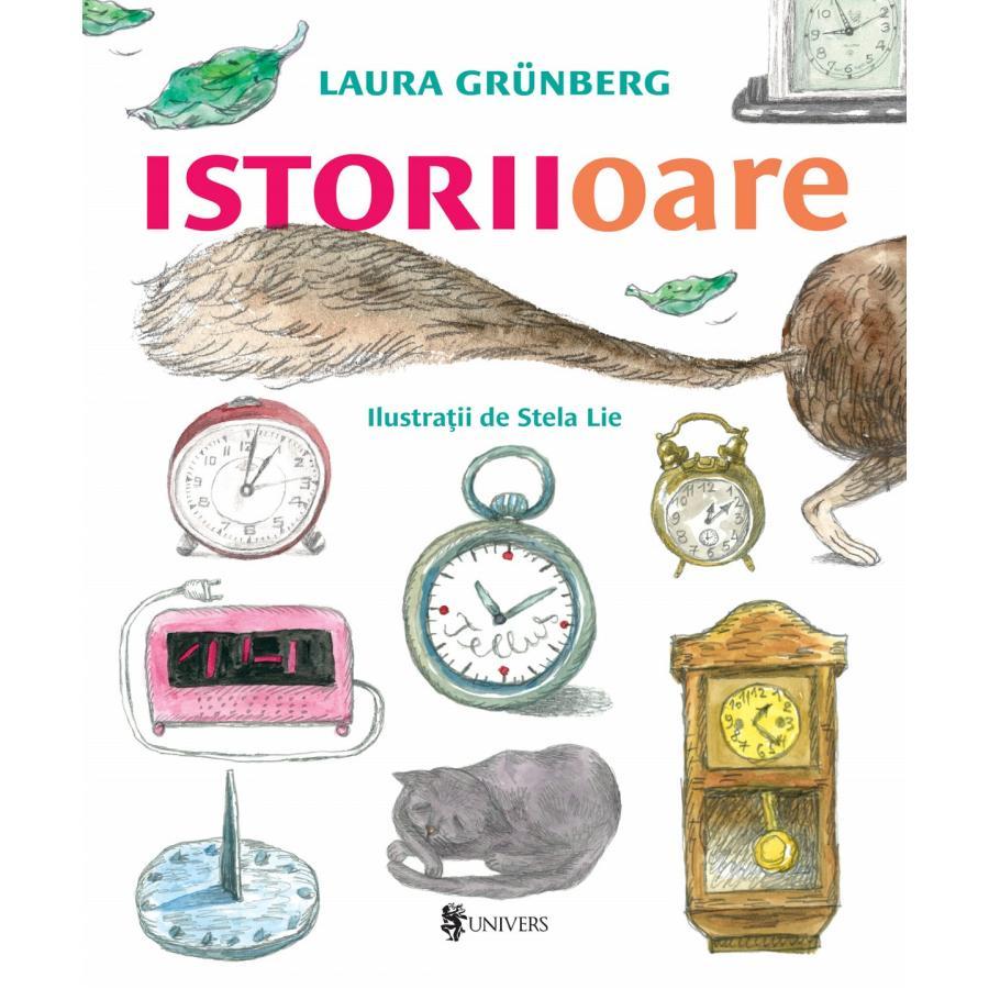 Istoriioare - Laura Grunberg, Stela Lie