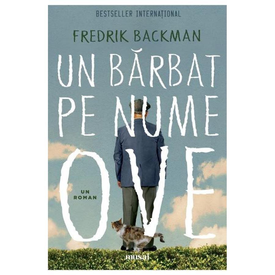 Un barbat pe nume Ove -  Fredrik Backman