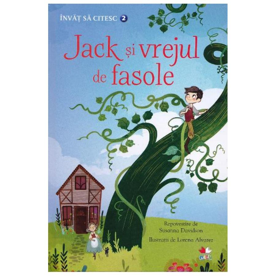 Invat sa citesc. Jack si vrejul de fasole - Nivelul 2 - Susanna Davidson