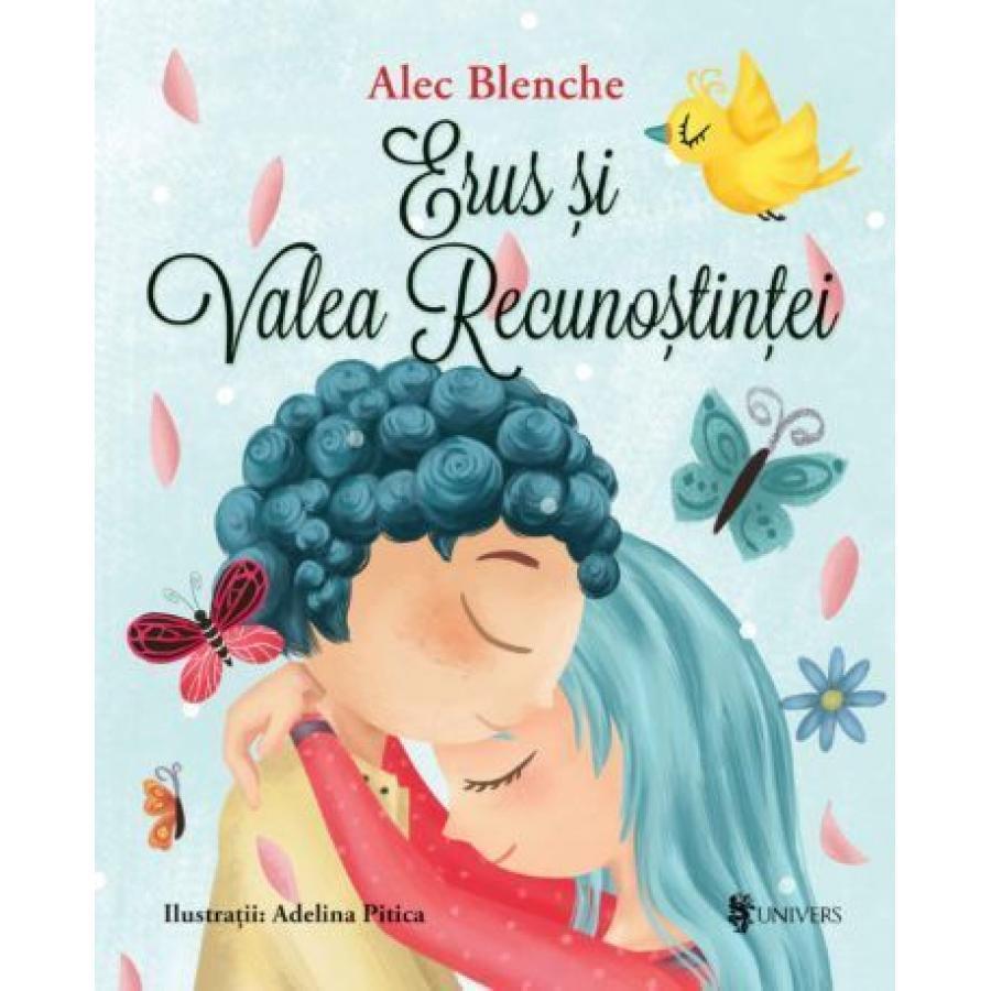 Erus si Valea Recunostintei - Alec Blenche