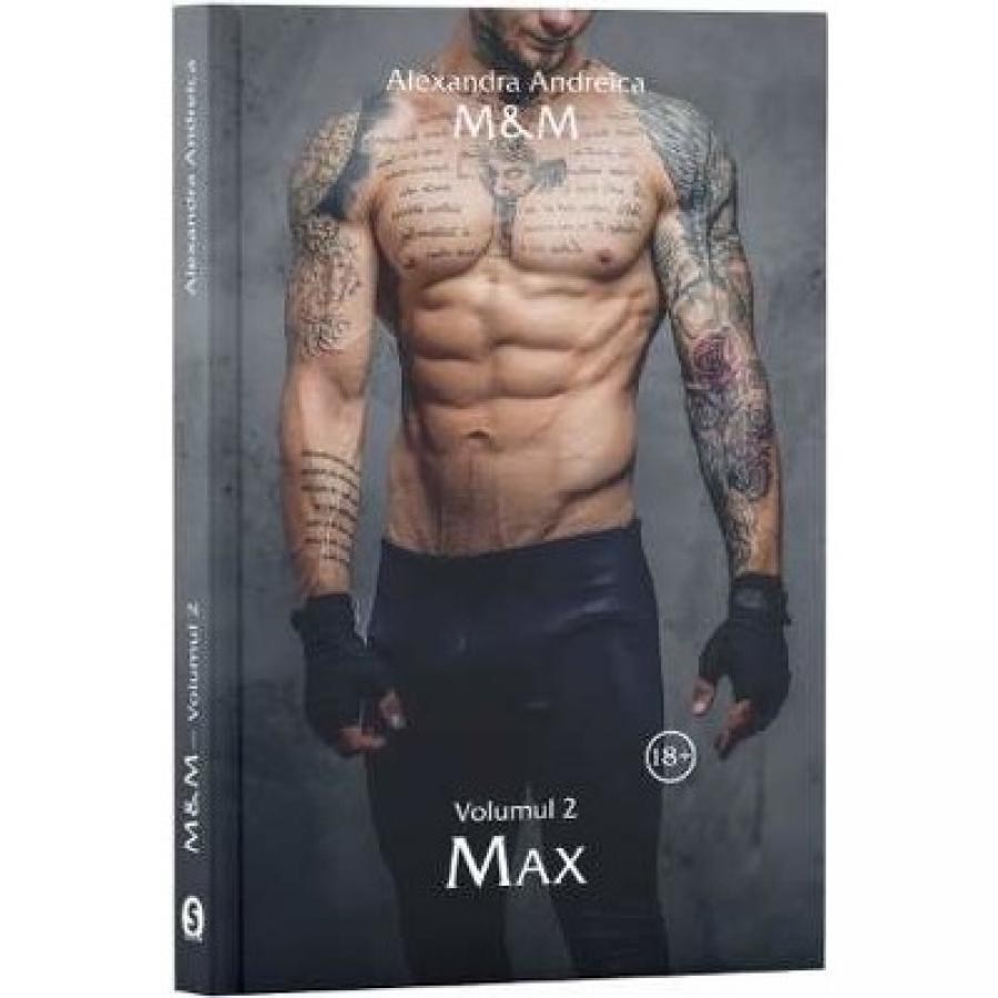 M & M Vol.2: Max - Alexandra Andreica