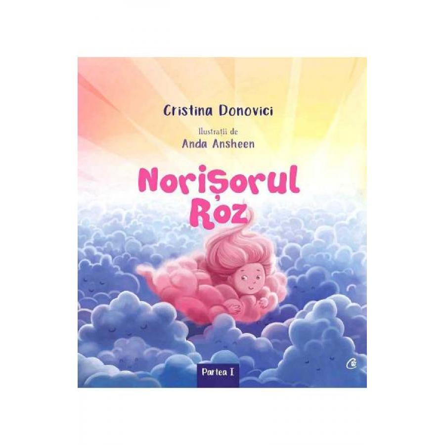 Norisorul roz - Cristina Donovici